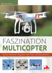 Faszination Multicopter